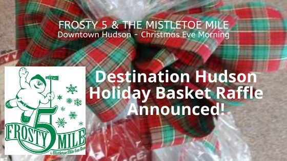Destination Hudson Holiday Basket Raffle