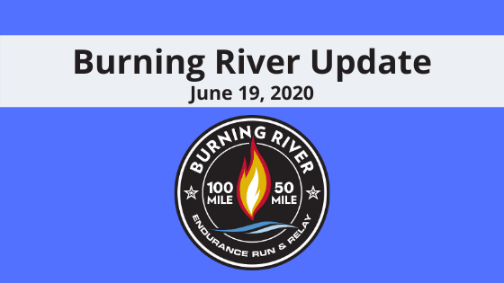 Burning River Update June 19, 2020