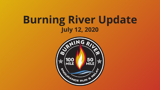 Burning River Update July 12, 2020
