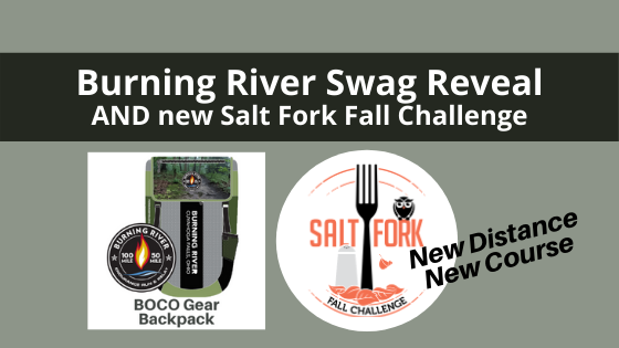 Burning River Swag Reveal AND new Salt Fork Fall Challenge